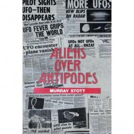 Stott, Murray: Aliens over Antipodes