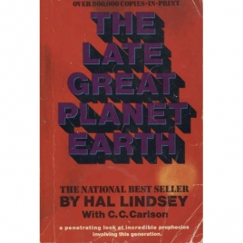 Lindsey, Hal: The late great planet Earth