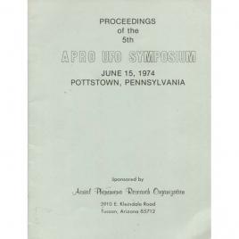 Lorenzen, Coral (ed.): Proceedings of the 5th APRO UFO symposium, June 15, 1974, Pottstown, Penn