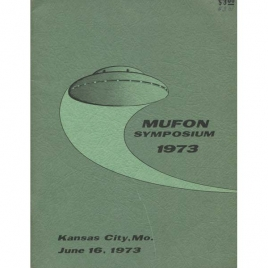 Mutual UFO Network (MUFON): 1973 UFO symposium proceedings