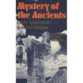 Umland, Eric & Craig: Mystery of the ancients. Early spacemen and the Mayas