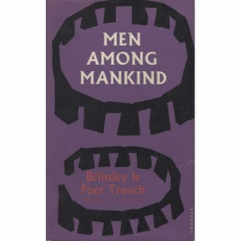 Trench, Brinsley le Poer: Men among mankind