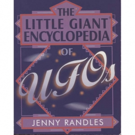 Randles, Jenny: The little giant encyclopedia of UFOs