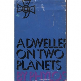 Phylos (Fredrick S. Oliver): A dweller on two planets or The dividing of the way
