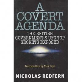 Redfern, Nicholas: A covert agenda. UFO secrecy exposed