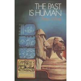 White, Peter: The Past is human