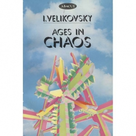 Velikovsky, Immanuel: Ages in chaos. Vol. 1. From the Exodus to King Akhnaton