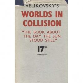 Velikovsky, Immanuel: Worlds in collision