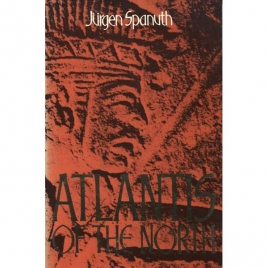 Spanuth, Jürgen: Atlantis of the North