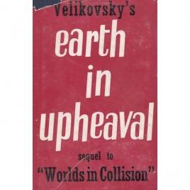 Velikovsky, Immanuel: Earth in upheaval