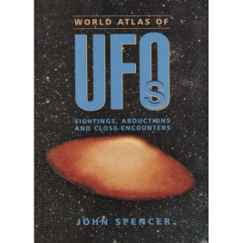Spencer, John: World atlas of UFOs