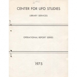 CUFOS: UFO central annual report. (Operational Report Number One; Operational Report Series)