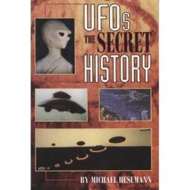 Hesemann, Michael: UFOs: the secret history