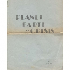 Amelpha: Planet Earth at crisis
