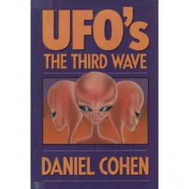 Cohen, Daniel: UFO's the third wave