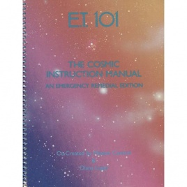 Luppi, Diana: E.T. 101. The Cosmic instruction manual. An emergency remedial edition