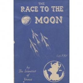 Scientist of Venus, the: The Race to the Moon.