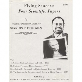 Friedman, Stanton T.: Flying saucers: Four scientific papers