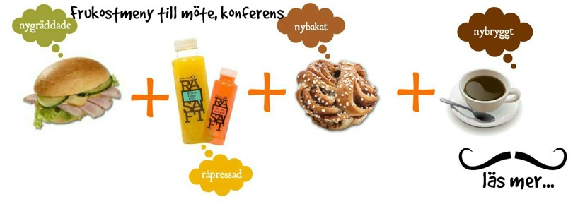 Frukosttips på jobbet. Macka + juice + bulle + kaffe/tea/frukt