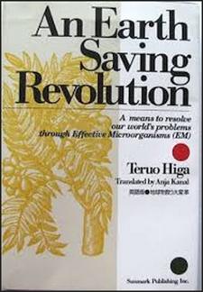 An Earth Saving Revolution DEL 1, Teruo Higa -
