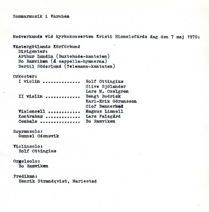 Medverkande vid premiären den 7 maj 1970.