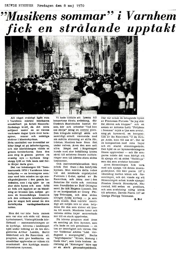 Artikel införd i Skövde Nyheter efter premiären för Sommarmusiken i Varnhem den 7 maj 1970.