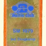 Plakett SM i Individuell dragkamp 1979,skänkt av Björn Erickson