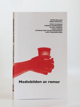 Mediebilden av romer är utgiven av Institutet för mediestudier. Foto: Addeto.