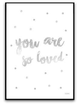 You are so loved - Silver A4 220g matt fotopapper