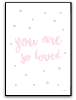 You are so loved - Rosa A4 matt fotopapper