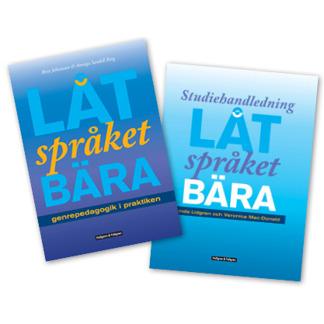 Låt språket bära: PAKET Bok + Studiehandledning - Låt språket bära: PAKET Bok + Studiehandledning