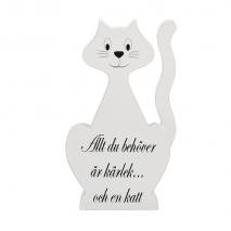 Katt med text- Allt du behöver...