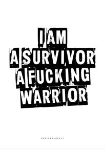 I Am A Survivor - Posterperfect