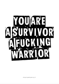 You Are A Survivor - Posterperfect
