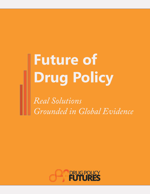 Future of Drug Policy av Drug Policy Futures, 2015