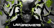 Lawsbreakers 8/8/2017
