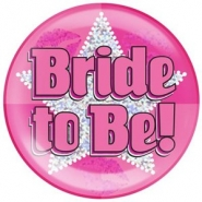 Holographic Jumbo Badge 15cm bride to be 19kr
