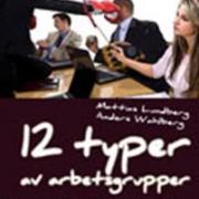 12 typer av arbetsgrupper - och vad de säger till psykologen