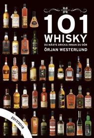 101 Whisky du måste drickainnan du dör,2017/2018 av Örjan Westerlund