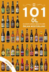 101 Öl du måste dricka innan du dör,2017/2018 av Örjan Westerlund