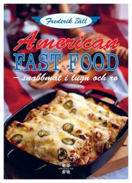 American Food – snabbmat i lugn och ro av Frederik Zäll