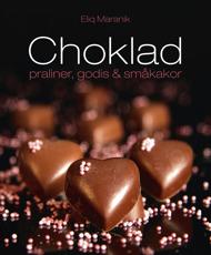 Choklad: Praliner, godis & småkakor av Eliq Maranik