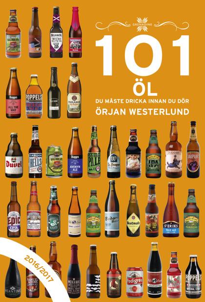 101 Öl du måste dricka innan du dör, 2016/2017 av Örjan Westerlund