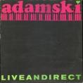 Adamski Live and direct