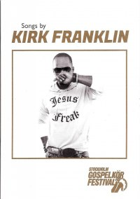 Songs by Kirk Franklin - nothäfte - Songs by Kirk Franklin - nothäfte