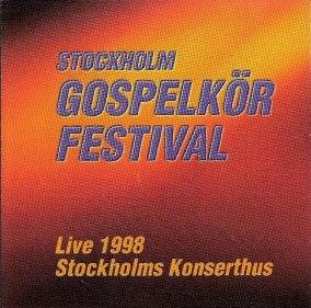 Stockholm Gospel Körfestival 1998 - 1998