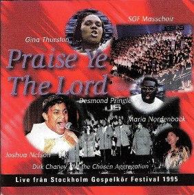 Stockholm Gospel Live 1995 - Praise ye the Lord - 1995 - Praise ye the Lord
