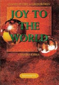 Joy to the world nothäfte - Joy to the world nothäfte