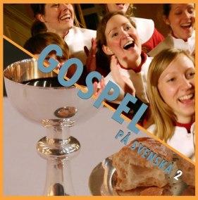 Gospel på svenska 2 cd - Gospel på svenska 2 cd