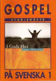 Gospel på svenska 1 pianohäfte (I Guds hus) - Gospel på svenska 1 pianohäfte (I Guds hus)